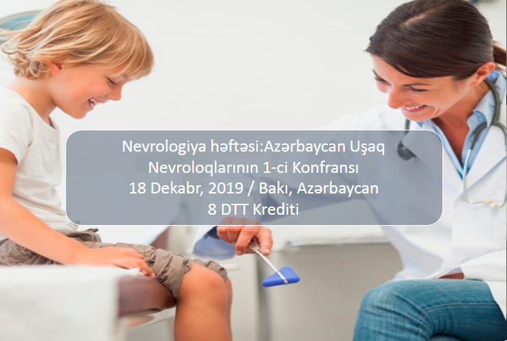 1st Conference of Azerbaijani Child Neurologists