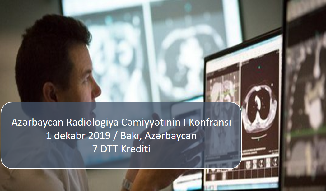 I Conference of Azerbaijan Radiology Society