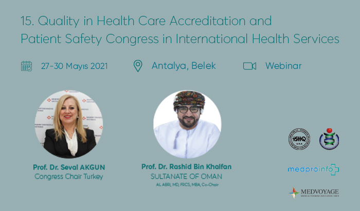 Quality in Health Care Accreditation and Patient Safety Congress